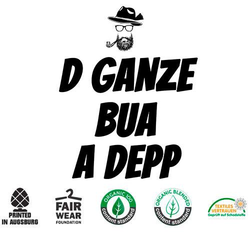 Bayrisches Herren T-shirt D Ganze Bua A Depp